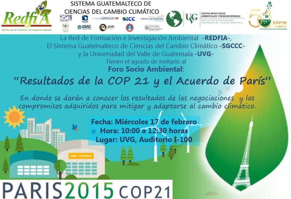 Foro Resultados COP 21 y Acuerdo de París con REDFIA y UVG 2016