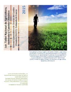 thumbnail of Informe_Taller Nacional de Agricultura, Ambiente y CC_2015